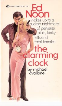 Image for The Alarming Clock ---an Ed Noon Mystery  -by Michael Avallone