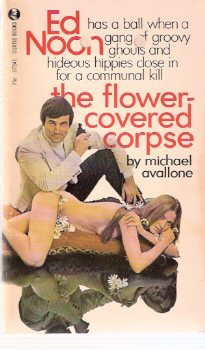 Image for The Flower Covered Corpse ---an Ed Noon Mystery  -by Michael Avallone