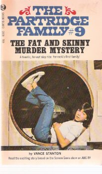 Image for The Fat and Skinny Murder Mystery - The Partridge Family # 9