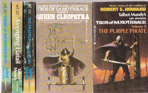 Image for FIVE VOLUMES: Tros of Samothrace ---with Avenging Liafail ---with The Praetor's Dungeaon ---with The Purple Pirate ---with Queen Cleopatra --- Books 1, 2, 3, 4, 5