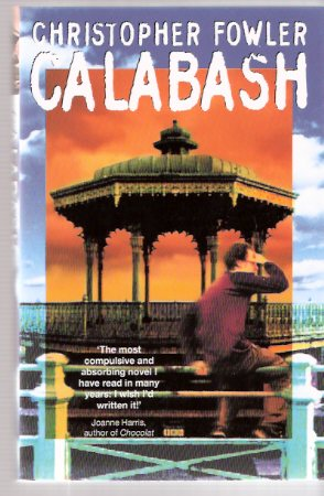 Image for Calabash ---by Christopher Fowler
