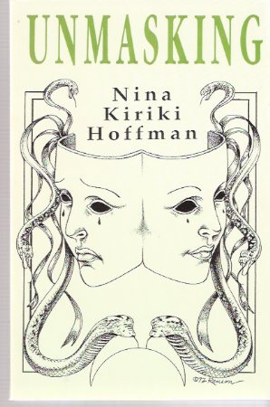 Image for Unmasking ---by Nina Kiriki Hoffman ---a signed Copy
