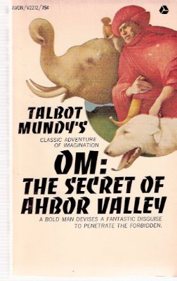 Image for OM:  The Secret of Ahbor Valley  -by Talbot Mundy