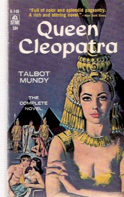 Image for Queen Cleopatra -by Talbot Mundy