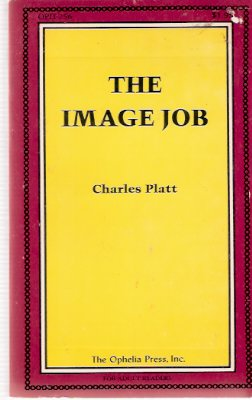 Image for The Image Job -by Charles Platt