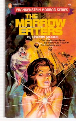 Image for The Marrow Eaters:  Frankenstein Horror Series