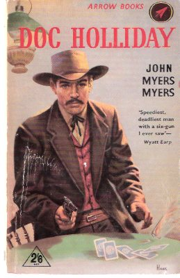 Image for Doc Holliday -by John Myers Myers ( Old West / Poker - Card Playing Cover )