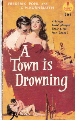 Image for A Town is Drowning ---by Frederik Pohl ---a Signed Copy (and C M Kornbluth )