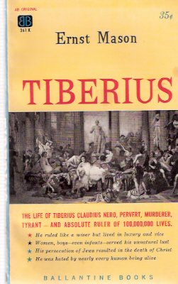 Image for Tiberius -The Life of Tiberius Claudius Nero, Pervert, Murderer, Tyrant  ---by Frederik Pohl ---a Signed Copy