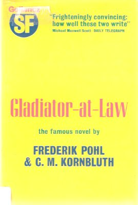 Image for Gladiator-at-Law -by Frederick Pohl