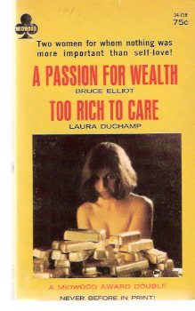 Image for Too Rich to Care ---with A Passion for Wealth