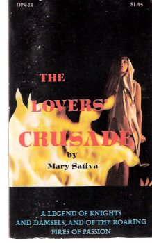Image for The Lovers' Crusade ---a Legend of Knights, and Damsels, and of the Roaring Fires of Passion
