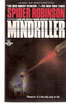 Image for Mindkiller -by Spider Robinson --a signed Copy (excerpted as God is an Iron )