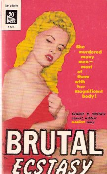Image for Brutal Ecstasy -by George H Smith