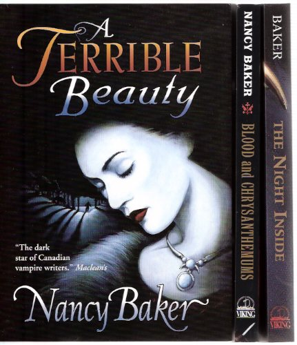 Image for The Night Inside ---with Blood and Chrysanthemums ----with A Terrible Beauty ---book 1, 2, 3 ---3 Volumes of the Vampire Trilogy   ---all Signed By Nancy Baker