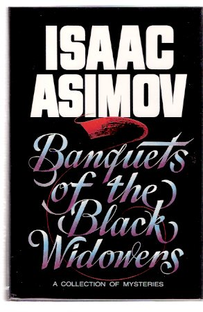 Image for Banquets of the Black Widowers -by Isaac Asimov  ---a signed Copy