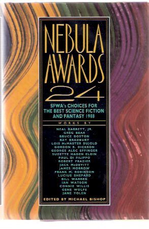 Image for Nebula Awards 24 - SFWA's Choices for the Best Science Fiction and Fantasy 1988  ( SF Writers of America )( More Than One Way to Burn a Book; Schrodinger's Cat; In Memoriam Clifford D Simak / Robert A Heinlein; Daily Chernobyl; Last of the Winnebagos etc)