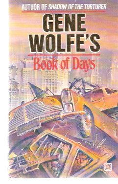 Image for Gene Wolfe's Book of Days ---by Gene Wolfe -a Signed Copy