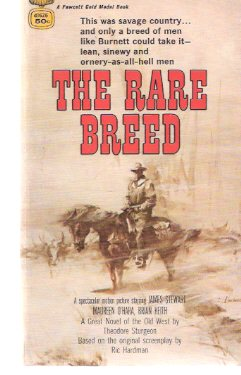 Image for The Rare Breed ( Movie Tie-In Edition to the James Stewart, Maureen O'Hara Film )