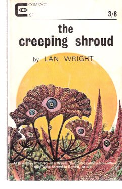Image for The Creeping Shroud (aka:  The Last Hope of Earth )