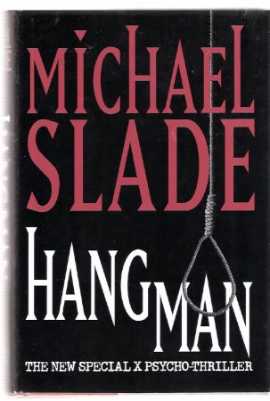 Image for Hangman:  The New Special X Psycho-Thriller ---a Signed Copy