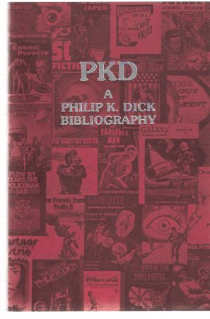 Image for PKD:  A Philip K Dick Bibliography