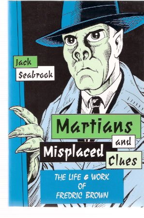 Image for Martians Misplaced and Clues:  The Life and Work of Fredric Brown