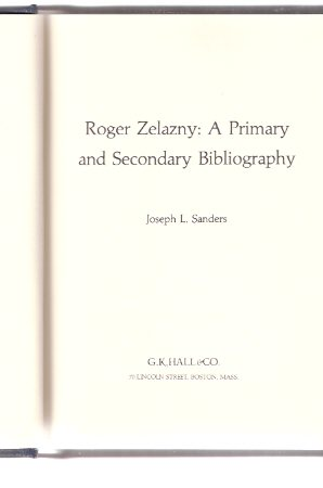 Image for Roger Zelazny - a Primary and Secondary Bibliography - Masters of Science Fiction and Fantasy series