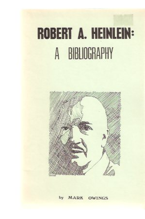 Image for Robert A Heinlein:  A Bibliography
