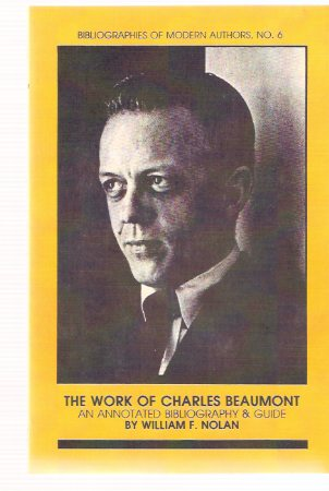 Image for The Work of Charles Beaumont: Bibliographies of Modern Authors - Borgo Press