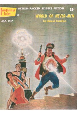 Image for Imaginative Tales, July 1957 ( World of Never-Men; Red Rash Deaths; Devil's World; Hot Trip for Venus; Pirates of the Void; The Assassin )