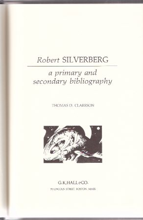 Image for Robert Silverberg:  A Primary and Secondary Bibliography