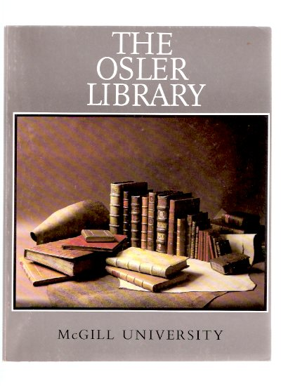 Image for The Osler Library:  McGill University ( Sir William Osler related )