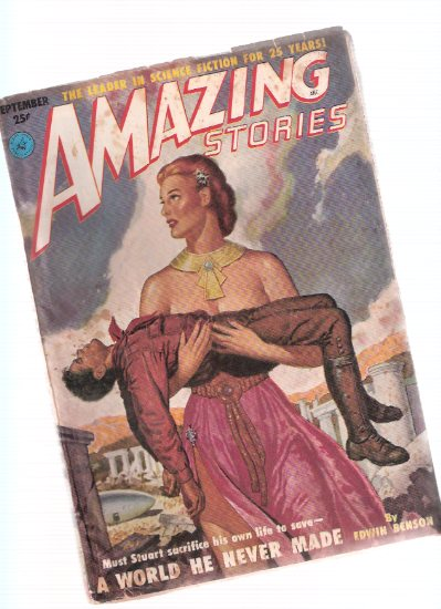 Image for Amazing Stories Science Fiction Pulp Magazine, Volume 25, # 9, September 1951 ( A World He Never Made; You've Got to Believe; Green Blood of Treachery; Some Wolves Can't Kill; The Betrayers ))