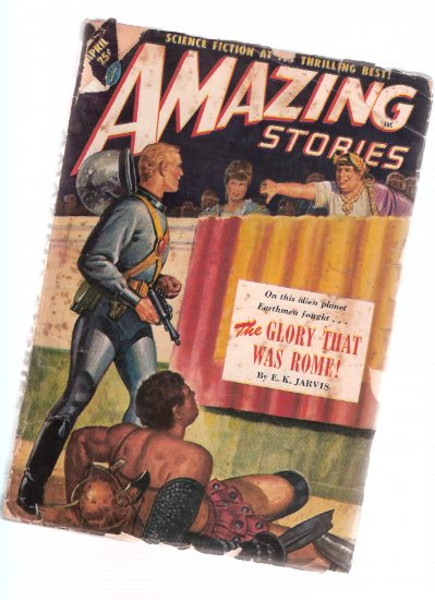Image for Amazing Stories Science Fiction Pulp Magazine, Volume 25, # 4, April 1951 ( Glory that Was Rome; Satisfaction Guaranteed; Let's Give Away Mars; Star Grabbers; Find Me in Eternity; The Last Touch of Venus; On Some Distant Star )