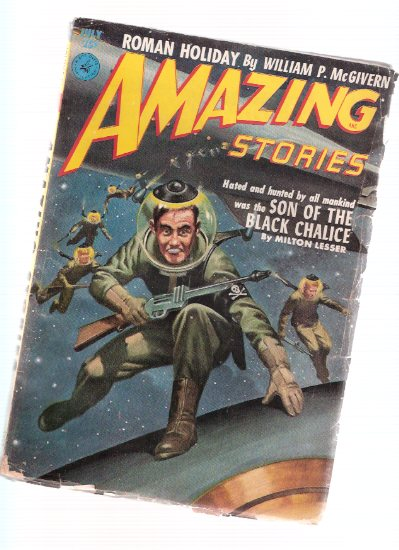 Image for Amazing Stories Science Fiction Pulp Magazine, Volume 26, # 7, July 1952 ( Son of the black Chalice; Girl with the Golden Eyes; Roman Holiday; Too Old to Die; The Frozen Twelve; Master of the Universe -IV )