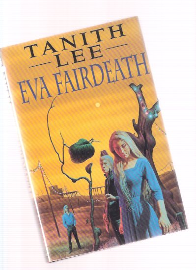 Image for Eva Fairdeath ---by Tanith Lee