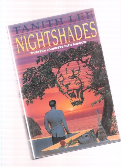 Image for Nightshades:  Thirteen Journeys Into Shadow ( Night Shade; Mermaid; After Guillotine; Meow; Il Bacio; Room with a Vie; Paper Boat; Blue Vase Ghosts; Pinewood; Janfia Tree; Devils Rose; Huzdra; Three Days )