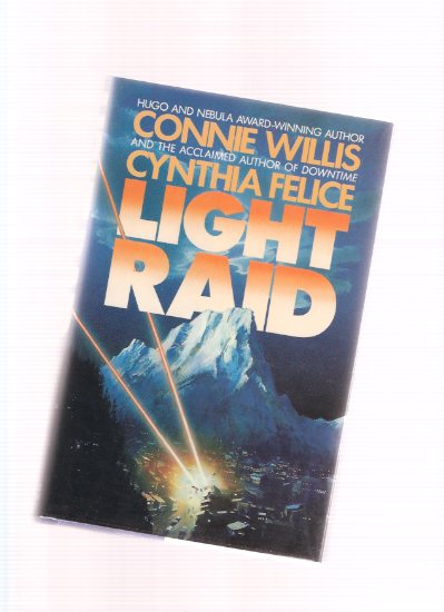 Image for Light Raid -by Connie Willis and Cynthia Felice