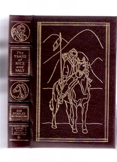 Image for The Years of Rice and Salt ---signed By Kim Stanley Robinson - Easton Press Leather Bound Edition