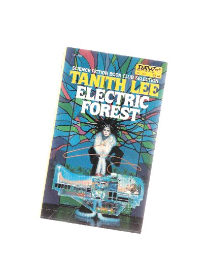 Image for Electric Forest ---by Tanith Lee -a signed copy