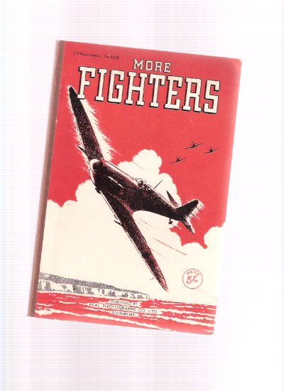Image for The War in the Air:  MORE Fighters of the Present War ( World War II,  WWII / WW Two )