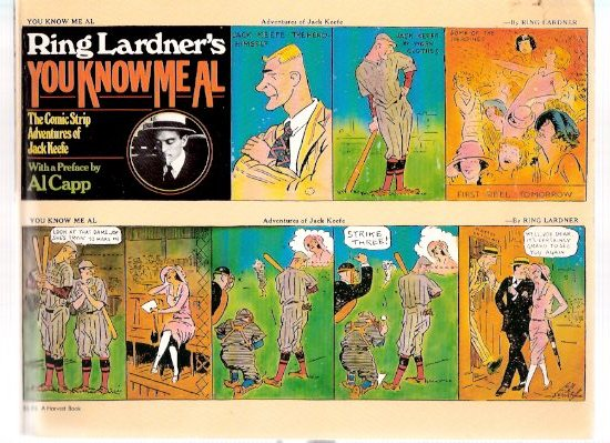 Image for Ring Lardner's You Know Me Al. The Comic Strip Adventures of ( Busher ) Jack Keefe  -by Ring Lardner