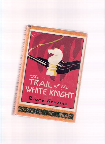 Image for The Trail of the White Knight (by the author of Blackshirt )