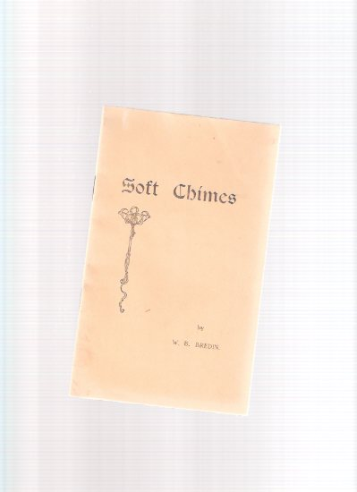 Image for Soft Chimes ---by W B Bredin ( Signed ? )( British Columbia related)