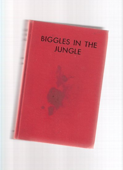 Image for Biggles in the Jungle ( Squadron Leader Bigglesworth )