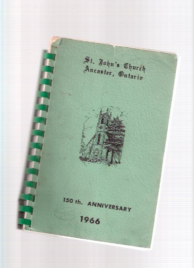 Image for St John's Church, Ancaster Ontario 150th Anniversary - 1816 - 1966 ( Anglican )( Recipe - Cook Book / Cookbook )