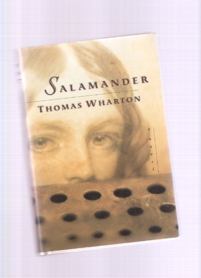 Image for Salamander ---by Thomas Wharton -a Signed Copy