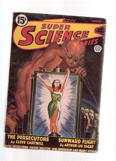 Image for Super Science Stories August 1943 (Canadian Pulp) Volume 1, No. 7 --- Persecutors; Sunward Flight; for Sale, One World; Garments of Doom; Fear Planet; War God's Gamble