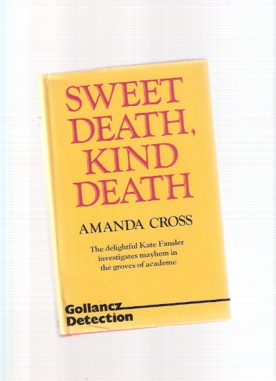 Image for Sweet Death, Kind Death ---the 7th Kate Fansler Mystery -by Amanda Cross